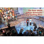 The Buzz about Indian Americans and Spelling Bees