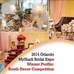 2014 Orlando MyShadi Bridal Expo Winner Profile: Booth Decor Competition