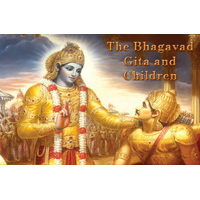 The Bhagavad Gita and Children