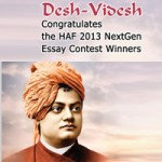 Desh-Videsh Congratulates the HAF 2013 NextGen Essay Contest Winners