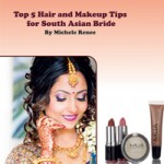 Top 5 Hair And Makeup Tips for South Asian Bride
