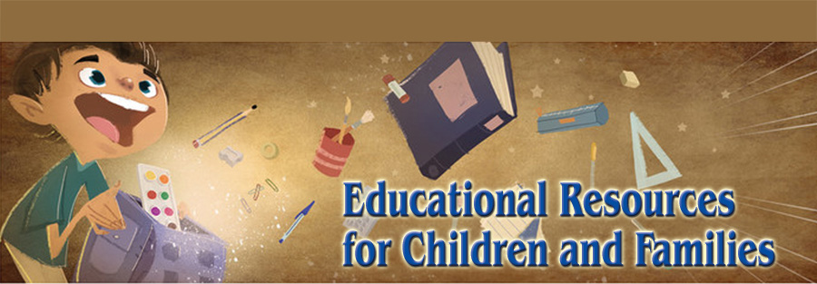 Educational Resources for Children and Families
