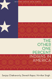 The Other One Percent: Indians in America (Modern South Asia)