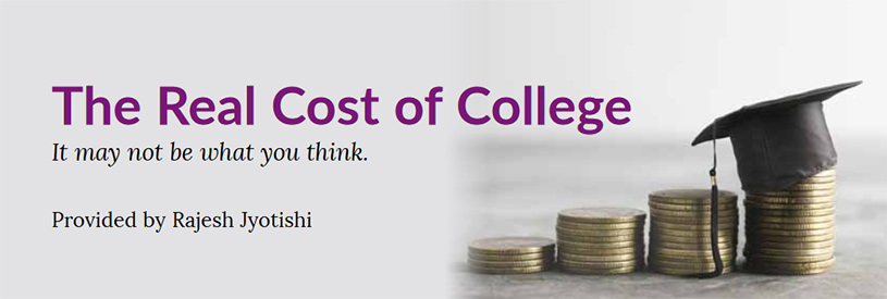 The Real Cost of College, It may not be what you think