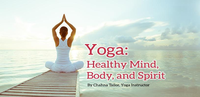 Yoga: Healthy Mind, Body, and Spirit