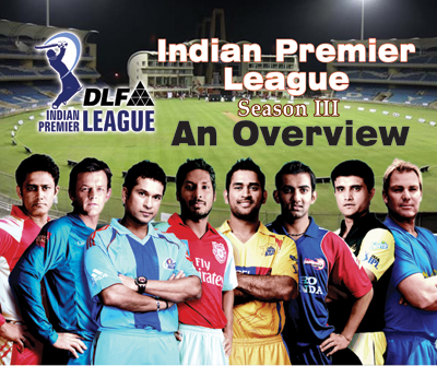 Indian Premier League season III – an Overview