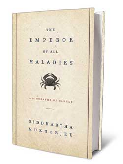 The Emperor or all Maladies - Siddharth Mukherjee