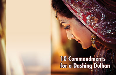 10 Commandments for a Dashing Dulhan