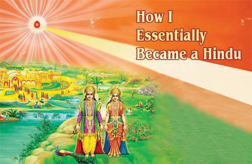 How I Essentially Became a Hindu