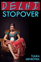 Delhi Stopover