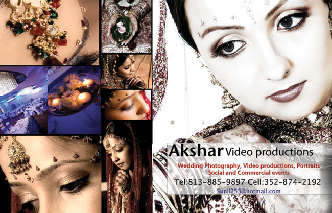 Akshar Video Productions, Phone: 813-885-9897, Cell : 352-874-2192, Email: sunil253@hotmail.com