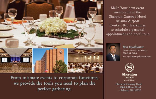 Sheraton Gateway Hotel Atlanta Airport, Ben Jayakumar, Phone: 770-994-2406, Eamil: ben.jayakumar@sheraton.com