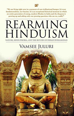 Rearming Hinduism: Nature Hinduphobia and the Return of Indian Intelligence