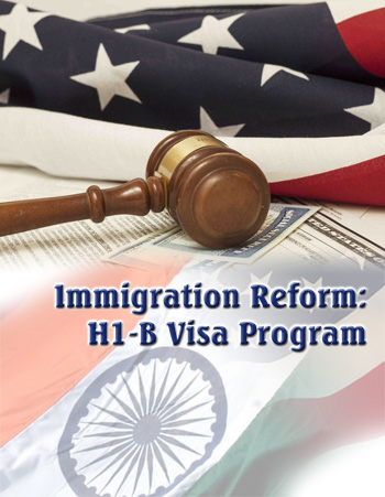 Immigration Reform: H1-B Visa Program