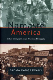 Namasté America: Indian Immigrants in an American Metropolis