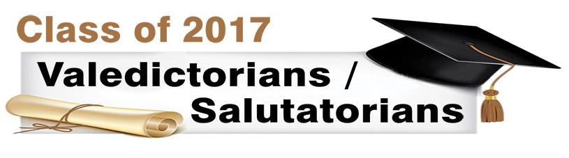Class of 2017 Valedictorians / Salutatorians