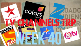 TRP Ratings for week 40