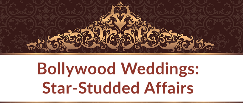 Bollywood Weddings: Star-Studded Affairs