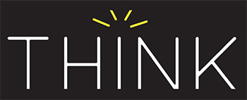 THINK (Technology for Humanity guided by Innovation, Networking, and Knowledge)