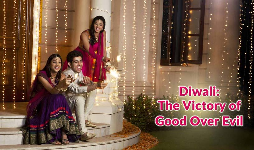 Diwali The victory of Good over Evil