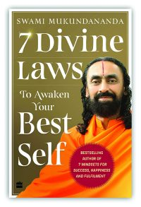 7 Divine Laws to Awaken Your Best Self By Swami Mukundananda