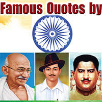 Famous Quotes By Indian Freedom Fighters1