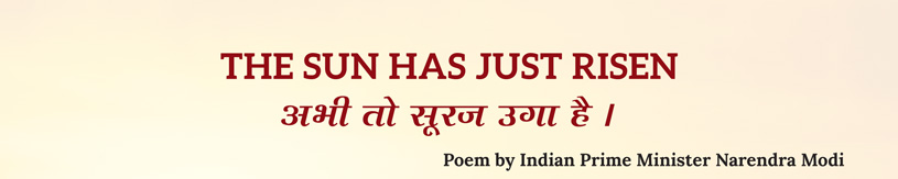 The sun has just risen poem by Indian Prime Minister Narendra Modi
