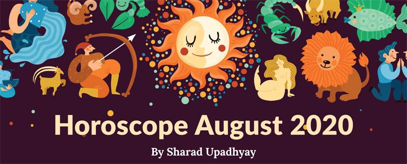 Horoscope August 2020