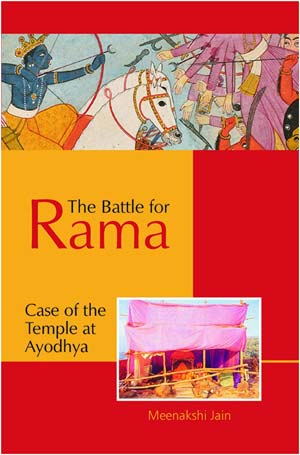Book Review - The Battle for Rama Case of the Temple at Ayodhya