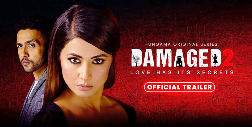 Hina Khan Embarks on First Digital Debut with Damaged 2