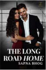 The Long Road Home: An Indian Billionaire romance