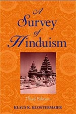 A Survey of Hinduism by Klaus K. Klostermaier