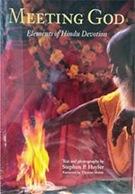 Meeting God – Elements of Hindu Devotion by Stephen Huyler