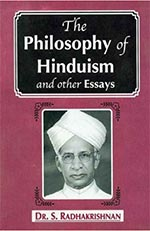 The Philosophy of Hinduism by Sarvepelli Radhakrishnan